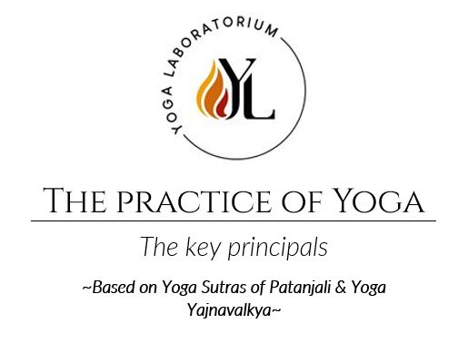 Key principles of a traditional practice of yoga